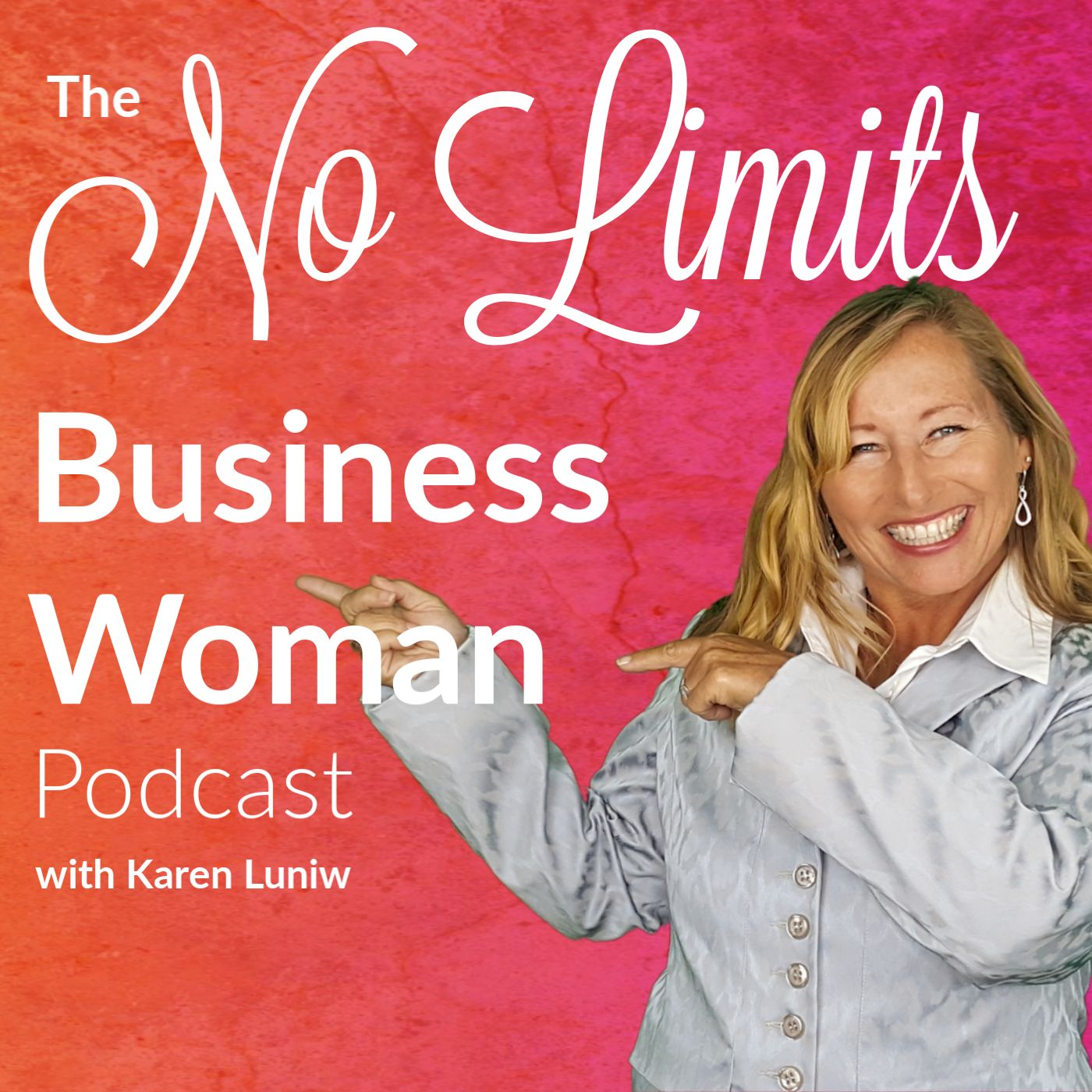 The No Limits Business Woman Podcast