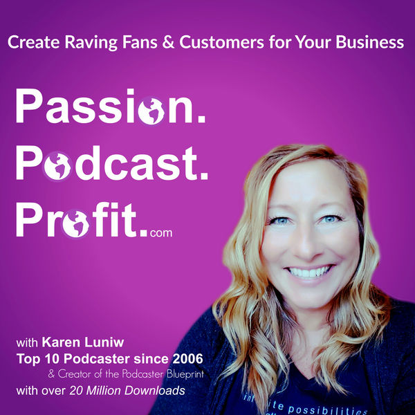 Passion. Podcast. Profit.